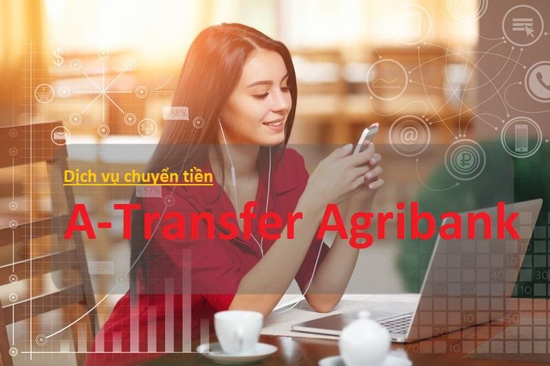 Dịch vụ A-transfer của Agribank