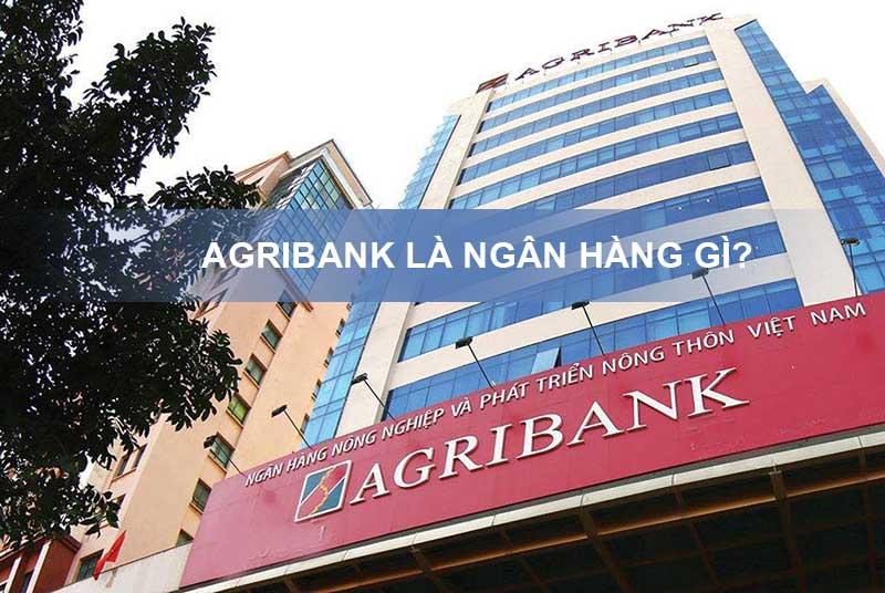 Agribank là ngân hàng gì?