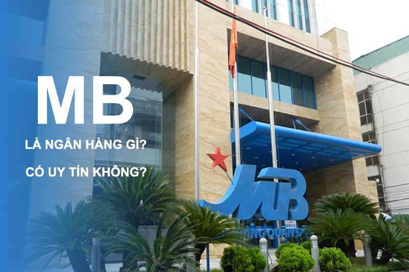 MB là ngân hàng gì?