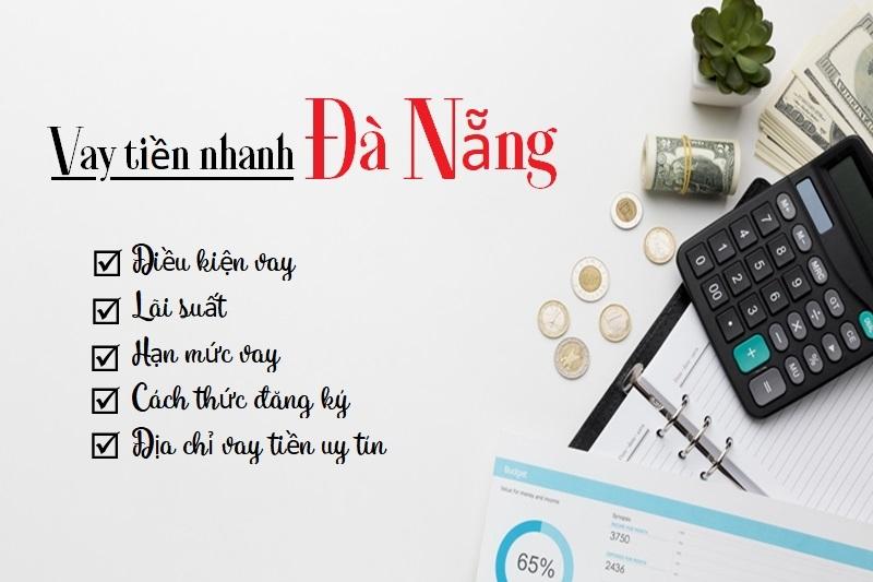 Vay tiền nhanh Đà Nẵng