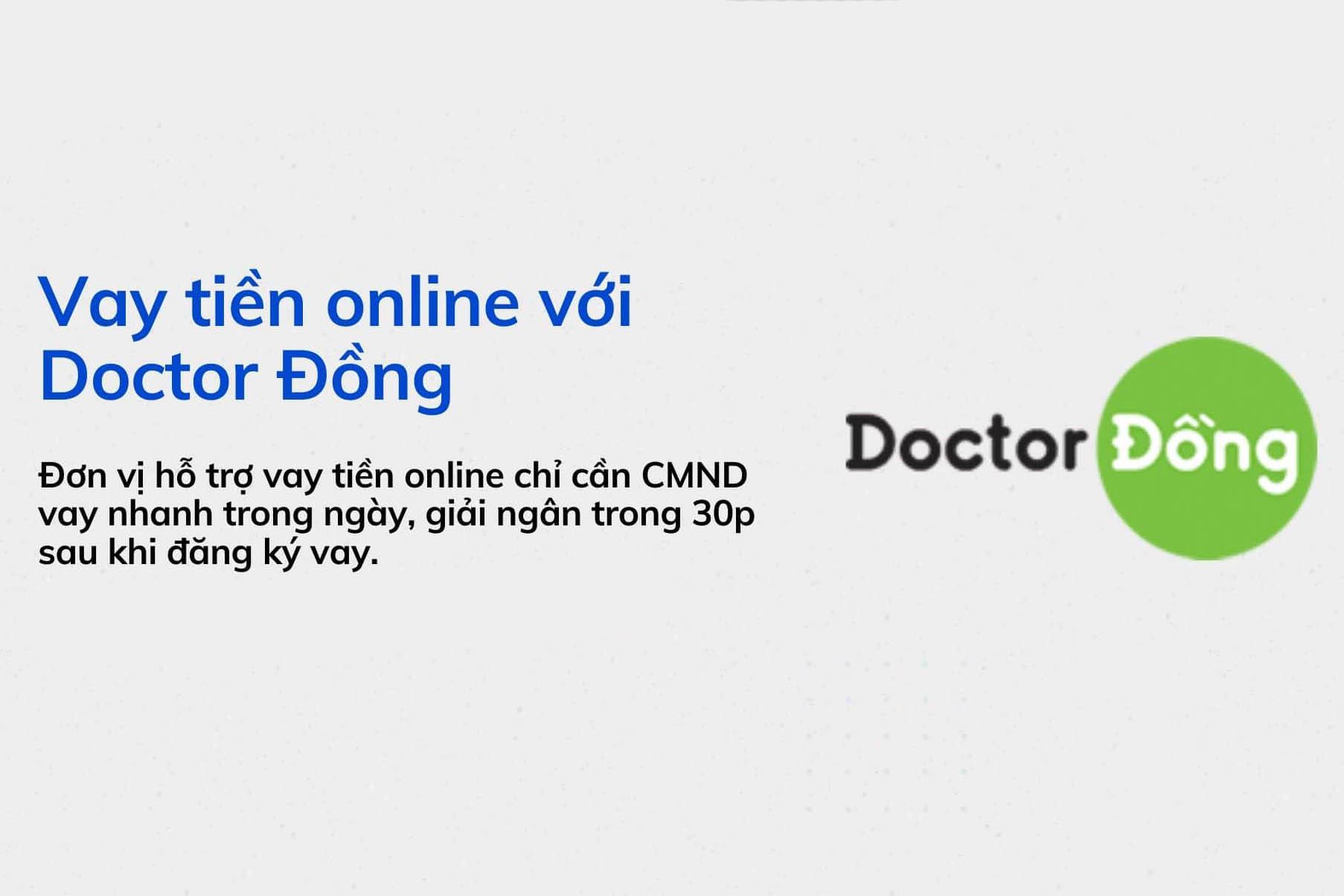 Vay online không cần chứng minh thu nhập cùng Doctor Đồng